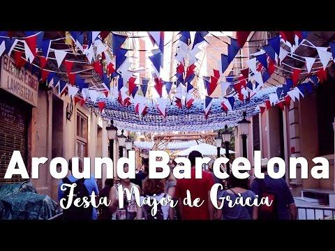 FESTA MAJOR DE GRÀCIA 2015 | AROUND BARCELONA