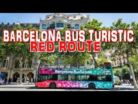 BARCELONA BUS TURISTIC - Red Route - Barcelona City Sightseeing Bus Tour (4K)