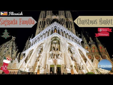SAGRADA FAMILIA CHRISTMAS MARKET | BARCELONA SPAIN 🇪🇸🎅🏾🎄
