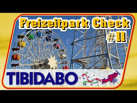 Freizeitpark Check #11 Tibidabo Barcelona