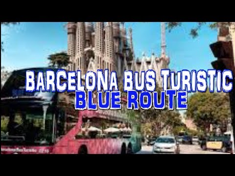 BARCELONA BUS TURISTIC - City Sightseeing Bus Tour - Blue Route (4K)