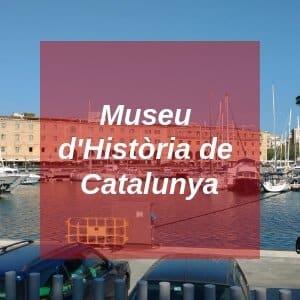 Museu d'Història de Catalunya in Barcelona
