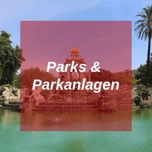 Parks & Parkanlagen in Barcelona