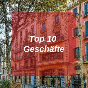 Top 10 Geschäfte in Barcelona