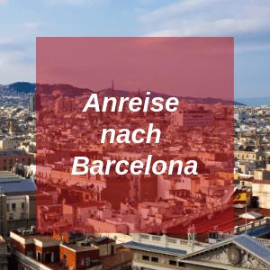 Anreise nach Barcelona