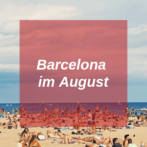 Barcelona im August