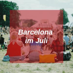 Barcelona im Juli