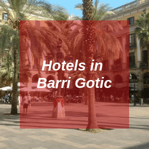 Hotels in Barri Gotic