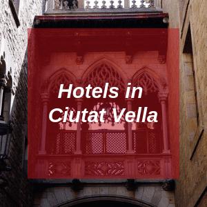 Hotels in Ciutat Vella