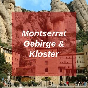 Montserrat Gebirge & Kloster