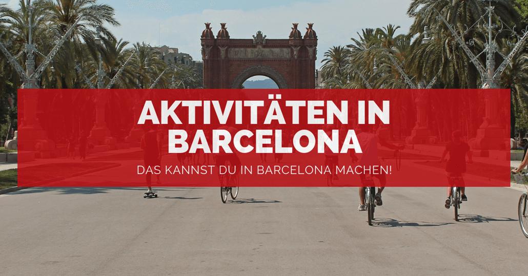 Aktivitäten in Barcelona