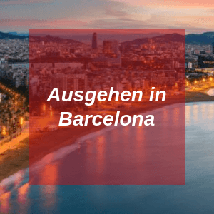 Ausgehen in Barcelona