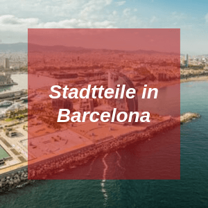Stadtteile in Barcelona