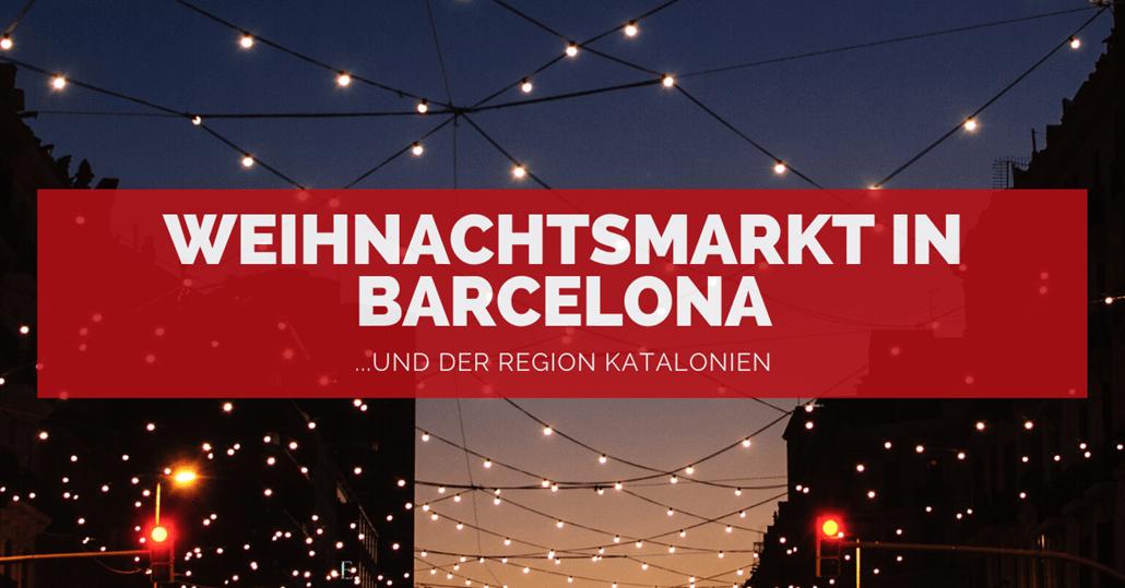 Weihnachtsmarkt in Barcelona - FB