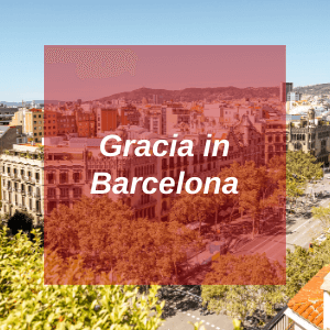 Gracia in Barcelona