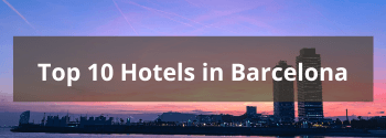 Top-10-Hotels-in-Barcelona-Hub