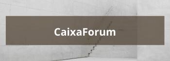CaixaForum Barcelona - Hub