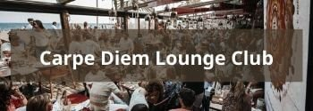 Carpe Diem Lounge Club - Hub