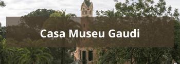 Casa Museu Gaudi - Hub