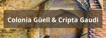 Colonia Güell Cripta Gaudi - Hub