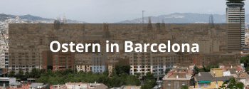 Ostern in Barcelona - Hub