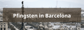Pfingsten in Barcelona - Hub