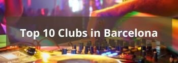 Top 10 Clubs in Barcelona - Hub
